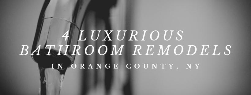 4 luxurious bathroom remodels in orange county