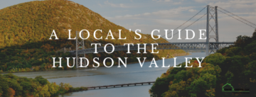 A Local's Guide to the Hudson Valley